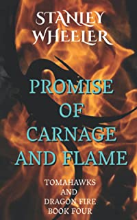 Promise of Carnage and Flame