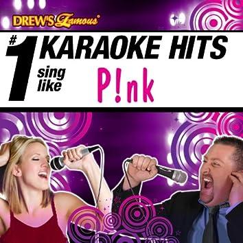 Drew's Famous # 1 Karaoke Hits: Sing like Pink