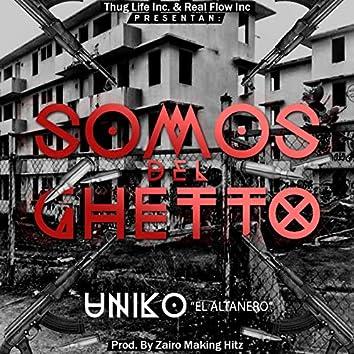 Somos Del Ghetto