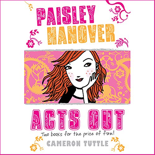Paisley Hanover Acts Out audiobook cover art