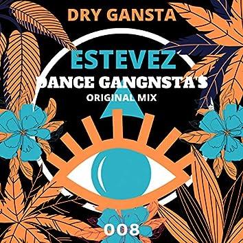 DANCE GANGSTA'S