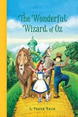 The Wonderful Wizard of OZ: a claasics 100th anniversary illustrated edition Kindle Edition