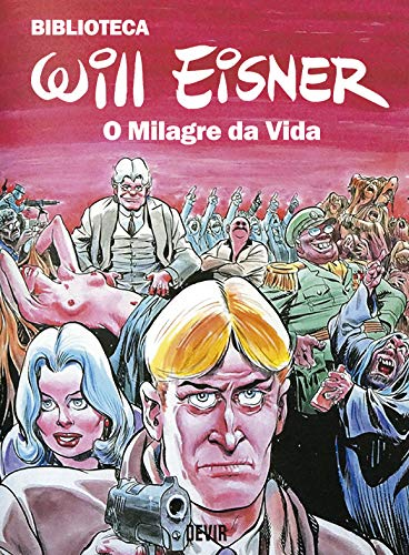 Biblioteca Eisner (exclusivo Amazon): O Milagre Da Vida