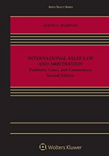 International Sales Law and Arbitration: Problems, Cases, and Commentary (Aspen Select)