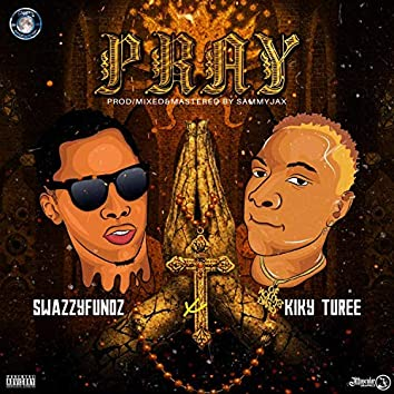 Pray (feat. Kiky Turee)
