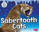Sabertooth Cats (Ice Age Animals)