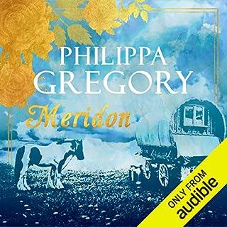 Meridon     Wideacre, Book 3              De :                                                                                                                                 Philippa Gregory                               Lu par :                                                                                                                                 Charlie Sanderson                      Durée : 20 h et 25 min     Pas de notations     Global 0,0