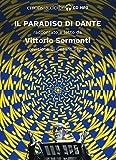 Il Paradiso di Dante raccontato e letto da Vittorio Sermonti. Audiolibro. CD Audio formato MP3. Ediz. integrale