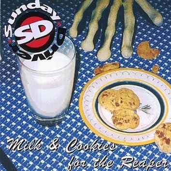Milk & Cookies for the Reaper