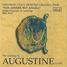 Not Angles But Angels: The Coming of Augustine