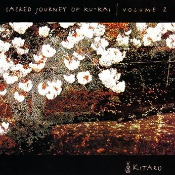 Sacred Journey of Ku-Kai, Volume 2