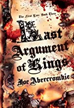 By Joe Abercrombie - Last Argument of Kings (First Law)