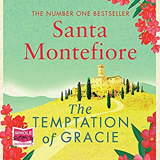The Temptation of Gracie                   By:                                                                                                                                 Santa Montefiore                               Narrated by:                                                                                                                                 Rachel Atkins                      Length: 13 hrs and 26 mins     310 ratings     Overall 4.6