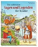 Die schönsten Sagen und Legenden für Kinder - Anne Suess