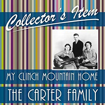 Collector´s Item (My Clinch Mountain Home)