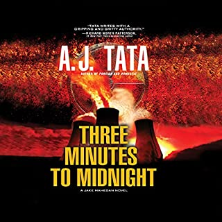 Three Minutes to Midnight     Jake Mahegan, Book 2              By:                                                                                                                                 A. J. Tata                               Narrated by:                                                                                                                                 Jonathan Davis                      Length: 13 hrs and 19 mins     295 ratings     Overall 4.6