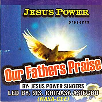 Our Fathers Praise