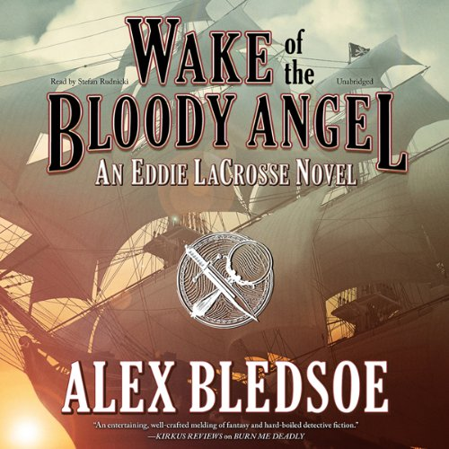Wake of the Bloody Angel                   By:                                                                                                                                 Alex Bledsoe                               Narrated by:                                                                                                                                 Stefan Rudnicki                      Length: 8 hrs and 57 mins     78 ratings     Overall 4.5