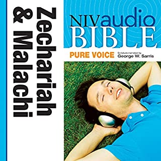 Pure Voice Audio Bible - New International Version, NIV (Narrated by George W. Sarris): (28) Zechariah and Malachi audiobook cover art