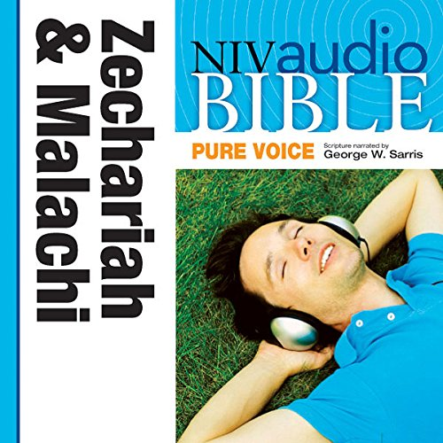 NIV Audio Bible, Pure Voice: Zechariah and Malachi audiobook cover art
