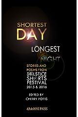 Shortest Day Longest Night Kindle Edition