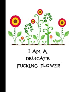 I Am A Delicate Fucking Flower: Daily Action Planner -My Next 90 Days