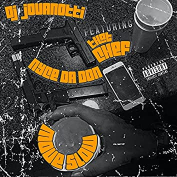Move Slow (feat. That_Ch3f & Nyce Da Don)