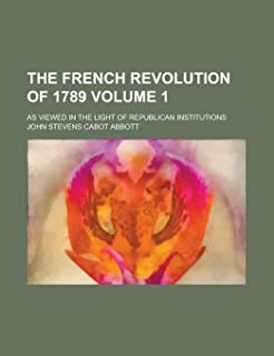 The French Revolution of 1789 (Volume 2)