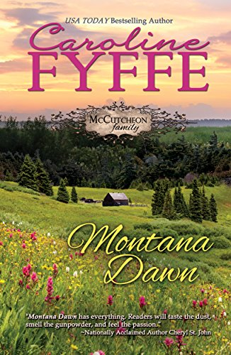 Montana Dawn (McCutcheon Family Series Book 1) by [Caroline Fyffe]
