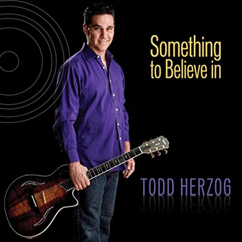 Something To Believe In By Todd Herzog On Amazon Music Amazoncom