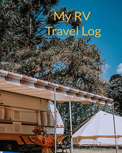 My RV Travel Log: Camping & Logbook Journal, Vintage Camper Journey: Road Trip Planner, Caravan Glamping Diary, Memory Keepsake for Campers & Retirement Gifts, Orange and White RV with Awning