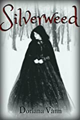 Silverweed: a supernatural fairy tale Kindle Edition