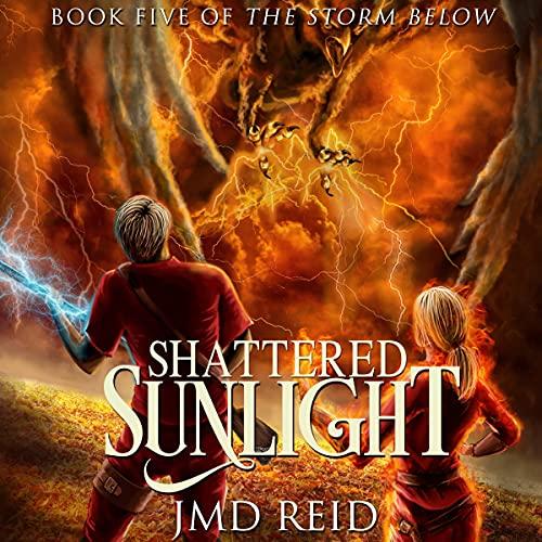 Shattered Sunlight Audiobook By JMD Reid cover art