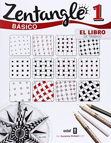 ZENTANGLE BÁSICO. EL LIBRO DEL TRABAJO (Pasatiempos)