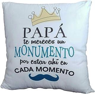 COJÍN con Frase para PAPÁ. PAPÁ TE MERECES UN Monumento por Estar Ahi EN Cada Momento. Regalo para PAPÁ.Regalo para EL DÍA del Padre.