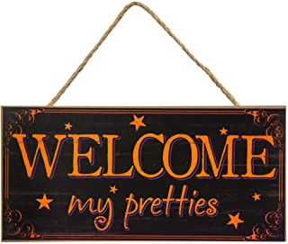 Best welcome my pretties sign Reviews