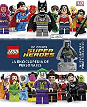 LEGO® DC Super Héroes Enciclopedia de personajes (LIBROS LEGO - DC SUPERHEROES)