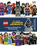 LEGO® DC Super Héroes Enciclopedia de personajes (LEGO | DC Superheroes)