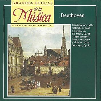 Grandes Épocas de la Música. Beethoven: Concierto Op. 56, Sonata No. 10 Op.96
