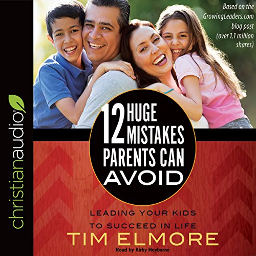 12 Huge Mistakes Parents Can Avoid audiobook cover art