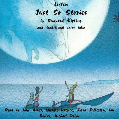 Just So Stories and Traditional Fairy Stories audiobook cover art
