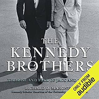 The Kennedy Brothers     The Rise and Fall of Jack and Bobby              Written by:                                                                                                                                 Richard D. Mahoney                               Narrated by:                                                                                                                                 Peter Altschuler                      Length: 15 hrs and 17 mins     Not rated yet     Overall 0.0