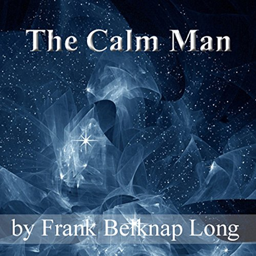 The Calm Man audiobook cover art