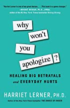Why Won't You Apologize?: Healing Big Betrayals and Everyday Hurts PDF