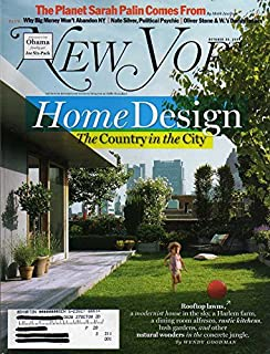 New York Magazine October 20 2008 HOME DESIGN: THE COUNTRY IN THE CITY, ROOFTOP LAWNSLUSH GARDENS, AND OTHER NATURAL WONDERS IN THE CONCRETE JUNGLE