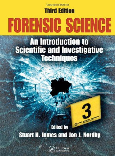Forensic Science: An Introduction to Scientific and Investigative Techniques, Third Edition (Forensic Science: An Introd