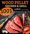 Wood Pellet Smoker and Grill Cookbook 2021: Discover Over 1001 Recipes   The Bible for Making Tasty BBQ   Become a True Advanced Pitmaster