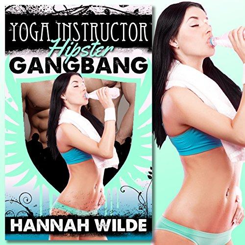 Yoga Instructor Hipster Gangbang audiobook cover art