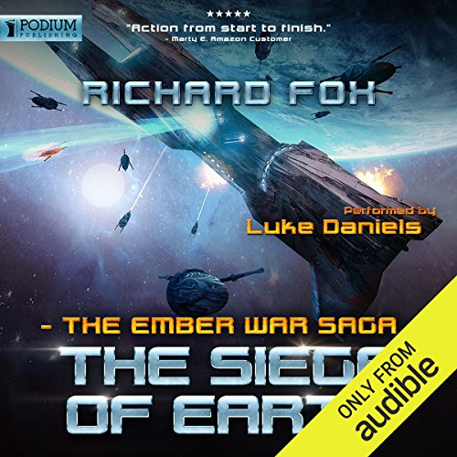 The Siege of Earth     The Ember War, Book 7              By:                                                                                                                                 Richard Fox                               Narrated by:                                                                                                                                 Luke Daniels                      Length: 8 hrs and 52 mins     200 ratings     Overall 4.7