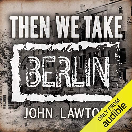 Couverture de Then We Take Berlin